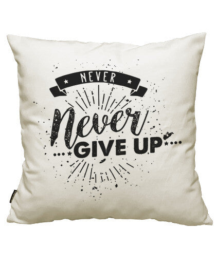 fundas cojines never never give up, talla 50 x 50