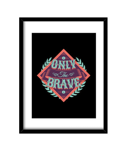 cuadros only the brave, talla 30 x 40