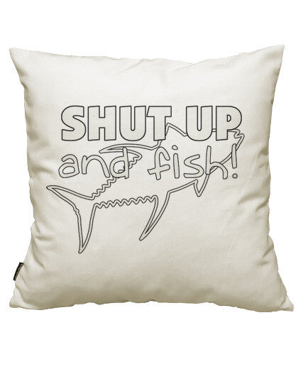 fundas cojines shut up and fish, talla 50 x 50