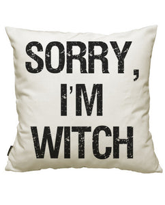 fundas cojines sorry, i'm witch, talla 50 x 50
