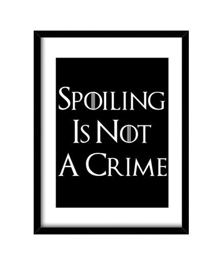 cuadros spoiling is not a crime, talla 30 x 40