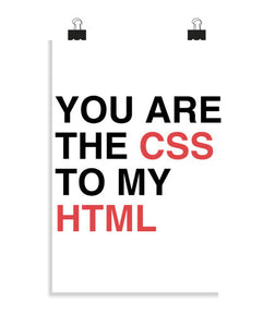 posters you are the css to my html, talla 20 x 30