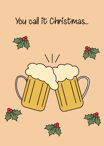Tis' the season to get drunk.