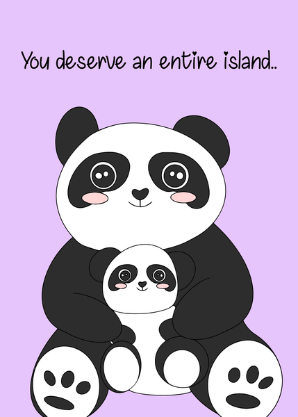 Mom, You Deserve An Island.