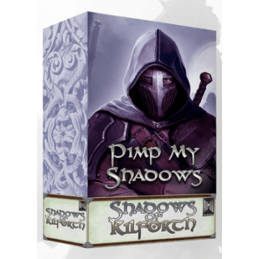 Shadows of Kilforth: Pimp My Shadows