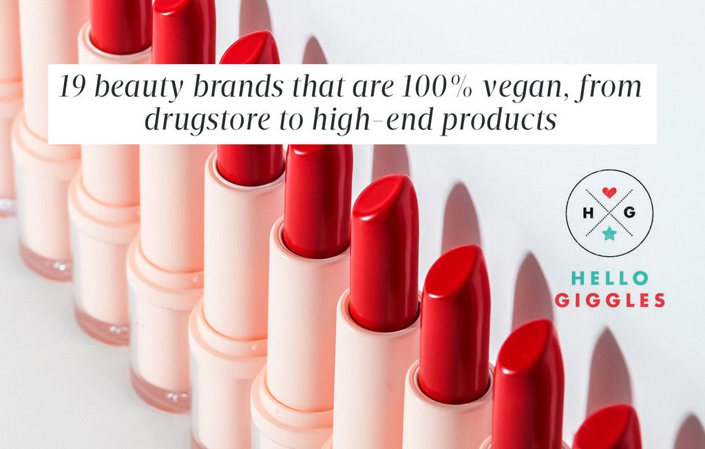 Hello Giggles: 19 beauty brands that are 100% vegan, from drugstore to high-end products
