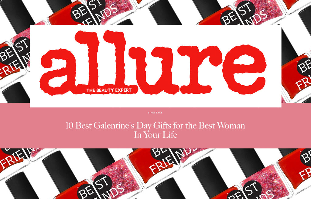 Allure: 10 Best Galentine's Day Gifts for the Best Woman In Your Life