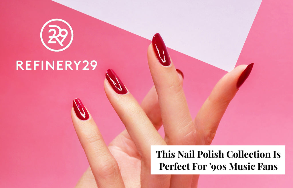 REFINERY29: This Nail Polish Collection Is Perfect For '90s Music Fans