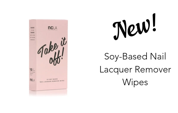 Soy Based Remover Wipes are HERE!