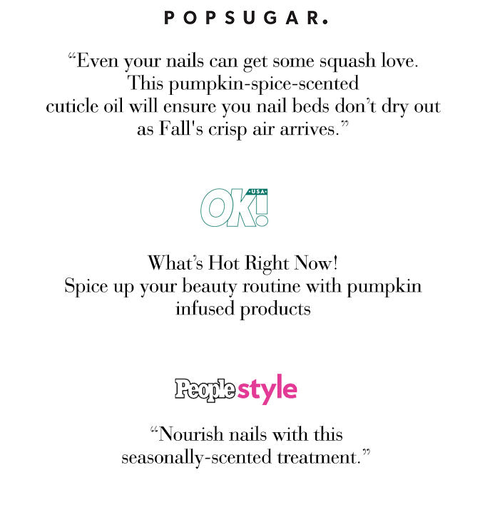 NCLA So Rich Pumpkin Spice Cuticle Oil - Featured on PopSugar Ok! Magazine People Stylewatch