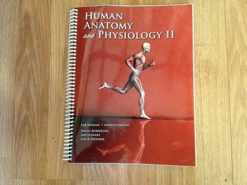 Human Anatomy and Physiology II Lab Manual 4th Edition