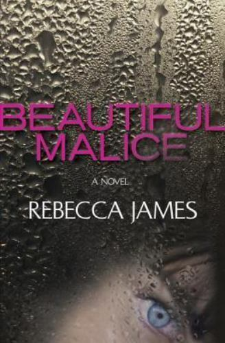 Beautiful Malice By Rebecca James Hardcover
