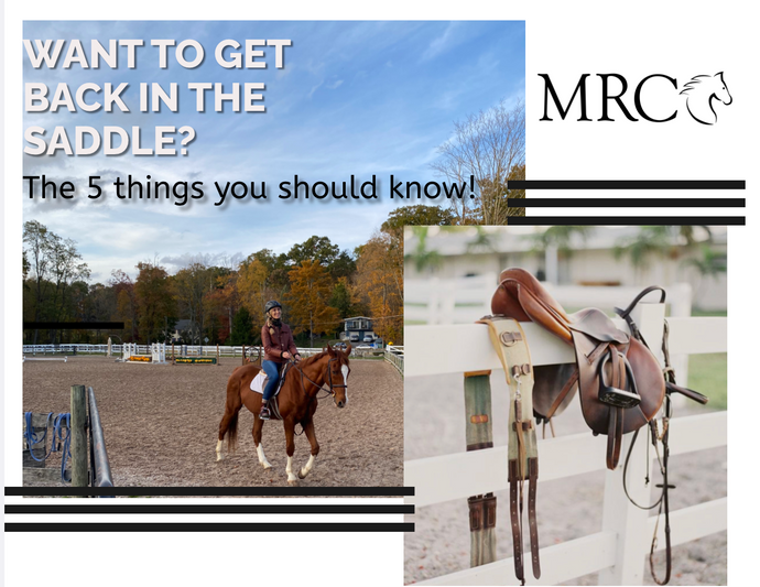 Want to Get Back in the Saddle? 5 things to know!