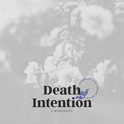 Death Intention Worksheet