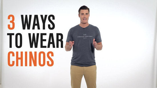 3 Ways to Wear Chinos