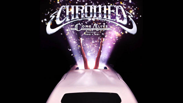 ON REPEAT: CHROMEO - COME ALIVE