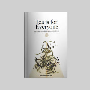 Tea is for Everyone: Making Chinese Tea Accessible