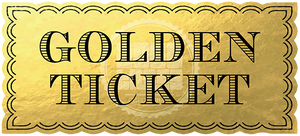 Golden Ticket Competition