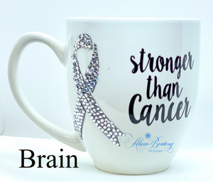 Stronger than Cancer Brain Cancer Coffee / Tea cup, Bling Coffee Cup,