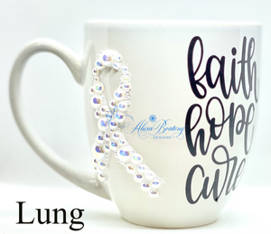 Faith, Hope, Cure Lung Cancer Coffee / Tea cup, Bling Coffee Cup,