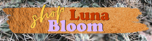 Shop Luna Bloom