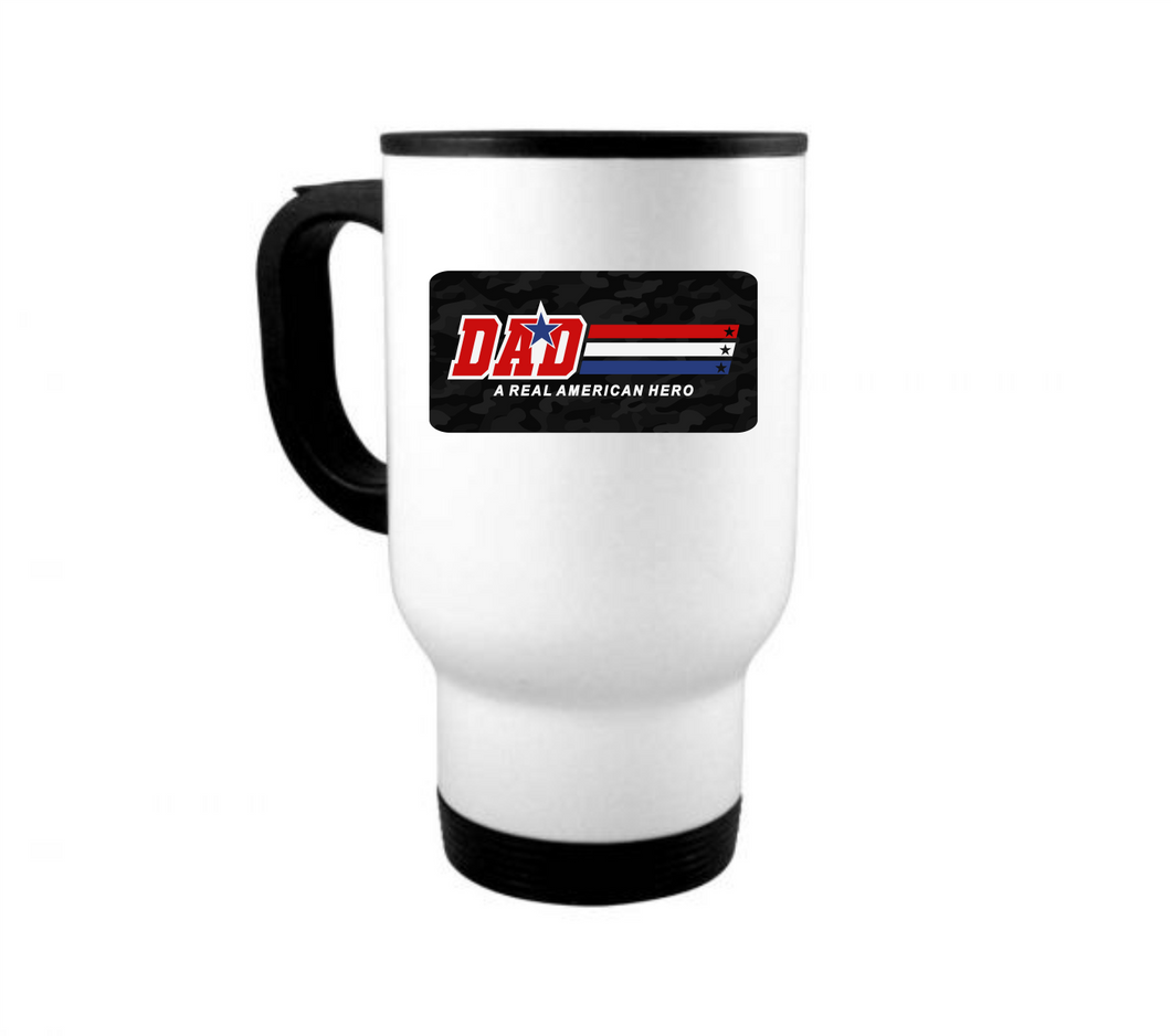 Dad - A Real American Hero: Stainless Steel Travel Coffee Mug