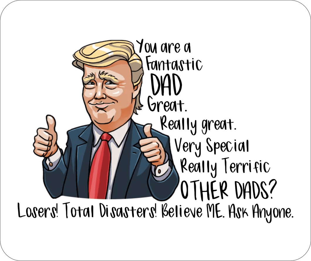 You are a Fantastic Dad: Mouse Pad