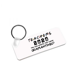 Teachers 2020 - Key Chain