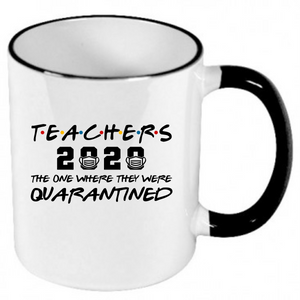 Teachers 2020 - Ceramic Coffee Mug