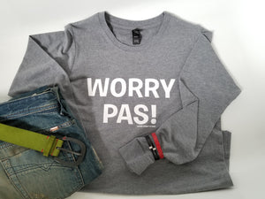 Worry Pas Sweatshirt