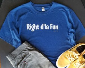 Right d'la Fun - Crew Neck