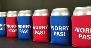 Worry Pas! can koozie