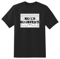 """No L's No Defeats"" T Shirt"