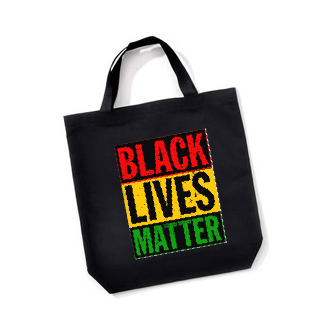 "Black ""Black Lives Matter"" Tote Bag"