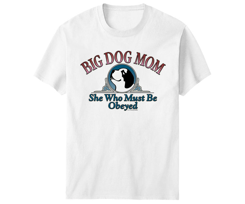 Big Dog Mom T-Shirt