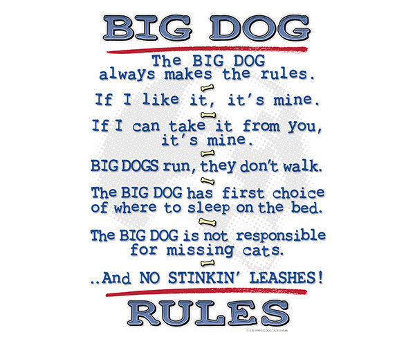 Big Dog Rules T-Shirt