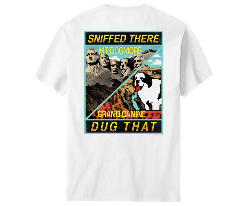 Sniffed There Dug That T-Shirt