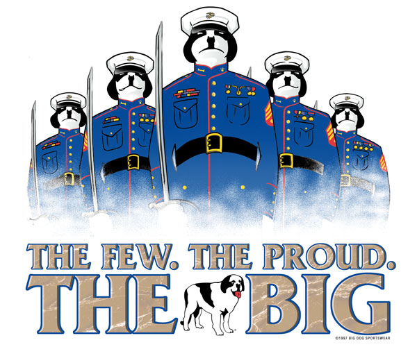 The Few The Proud The Big T-Shirt