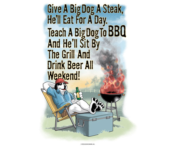 Give A Big Dog A Steak BBQ T-Shirt
