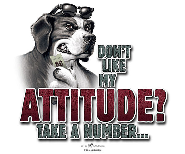 Attitude Take A Number T-Shirt
