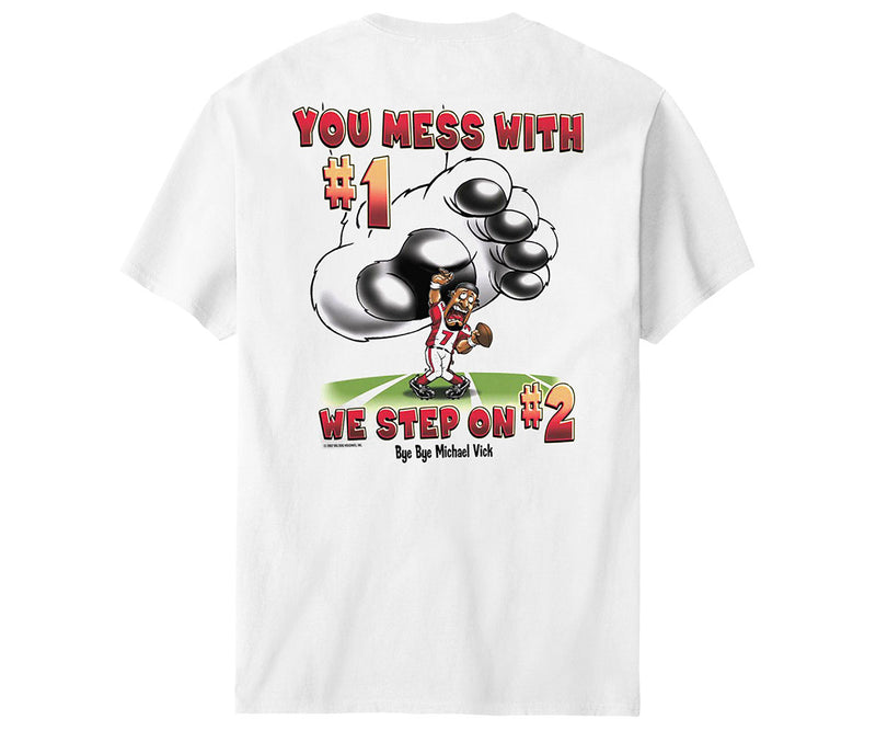 Mess With Vick T-Shirt