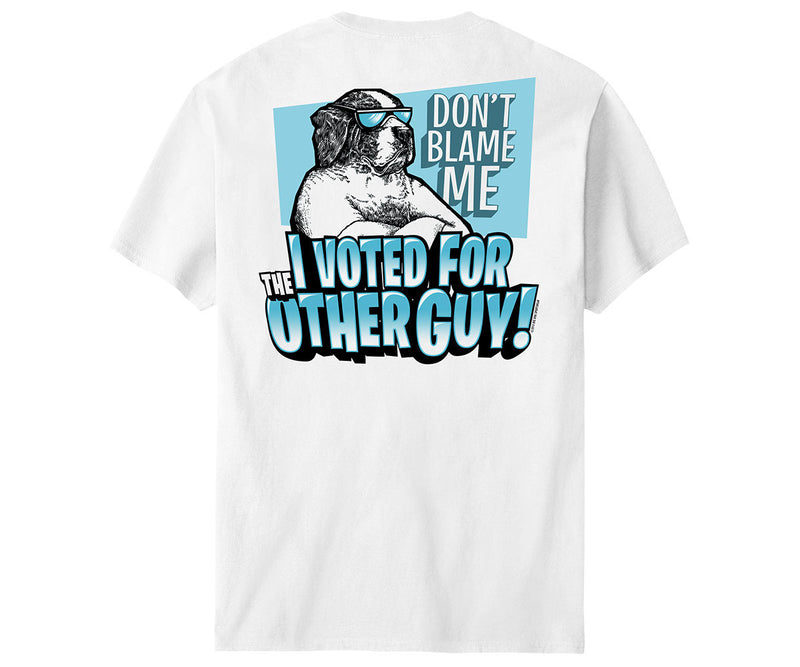 I Voted For The Other Guy T-Shirt