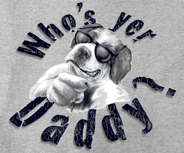 Who's Yer Daddy T-Shirt