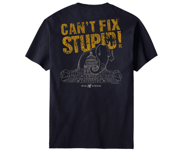 Elephant Can't Fix Stupid T-Shirt