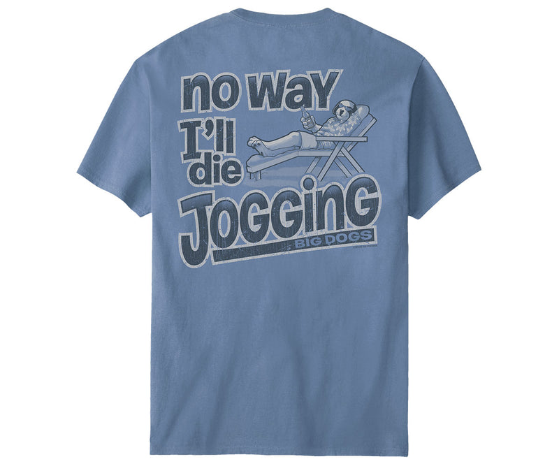 No Way I'll Die Jogging T-Shirt