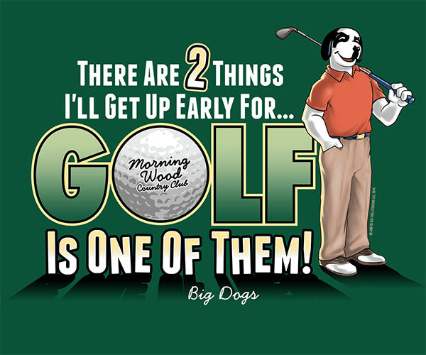 Get Up Early Golf T-Shirt
