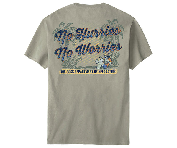 No Hurries No Worries T-Shirt