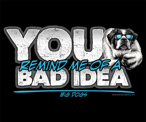 Remind Me Of A Bad Idea T-Shirt