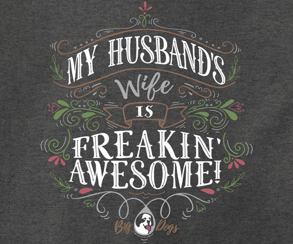 Freakin' Awesome Wife T-Shirt