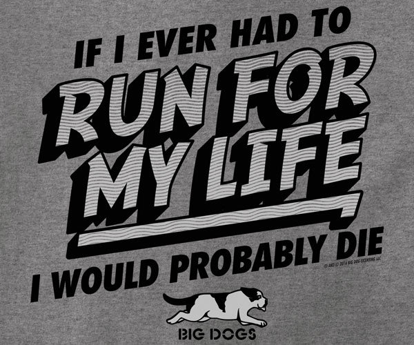Run For My Life T-Shirt